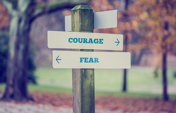 courage versus fear