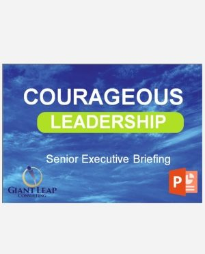 "<em>Courageous Leadership</em>  Senior Executive Briefing"" /></div><div class="